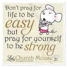 Religious Inspirational Quotes 76 Inspiration To Be Be Strong And Mice On Pinterest
