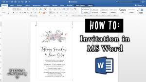 How To Design Invitations In Word How To Make An Invitation In Microsoft Word Diy Wedding Invitations Ms Word Office