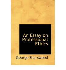 professional ethics essay college paper service professional ethics essay