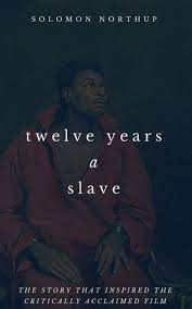years a slave movie tie in by solomon northup paperback 12 years a slave movie tie in by solomon northup paperback barnes nobleacircreg