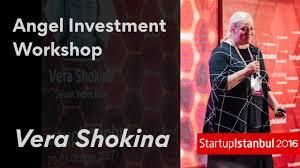 Vera Shokina - Angel Investment Workshop - Startup Istanbul - YouTube
