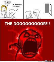 Close The Door by sanndman555 - Meme Center via Relatably.com