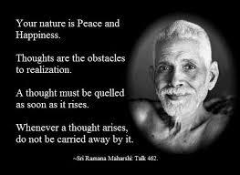 Your Nature is Peace and Happiness ~ Sri Ramana | Luthar.com via Relatably.com