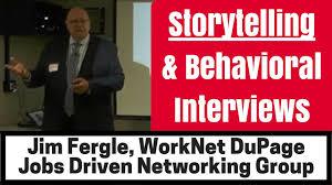 Behavioral Interviews Storytelling In Interviews Master The Behavioral Interview Jim