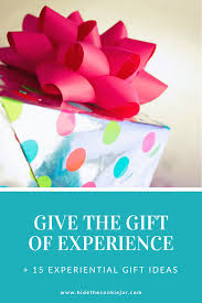 why we don t give our kids birthday presents and what we do instead experiential gift ideas for kids