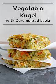 Posted on february 10, 2012june 5, 2013 by rebecca. Vegetable Kugel With Caramelized Leeks What Jew Wanna Eat