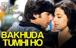 Bakhuda Tumhi Ho - Kismat Konnection | Shahid Kapoor & Vidya Balan ...