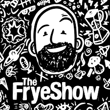 The Frye Show
