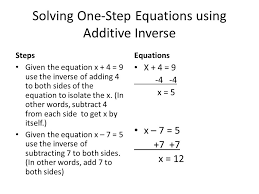 solving one step equations using additive inverse steps given the equation x 4