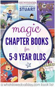 magic early chapter books for kids ages 5 9 from momandkiddo