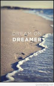 Dream On Dreamer Quote Best of Dream On Dreamer Quote