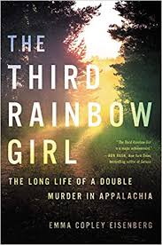 The Third <b>Rainbow</b> Girl: The <b>Long</b> Life of a Double Murder in ...