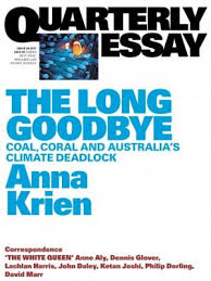 the long goodbye review anna krien s essay on the consequences of  the long goodbye review anna krien s essay on the consequences of mining