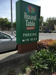 Round Table San Lorenzo Round Table Pizza Fremont Ca Signs Designs