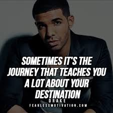 Drake Song Quotes Best 48 Powerful Drake Quotes To Inspire You To Success Fearless