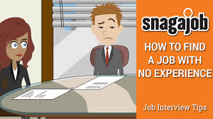 tips to a job no work experience snagajob