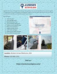 jamison auto glass of broken arrow tulsa comes to your location for fast and