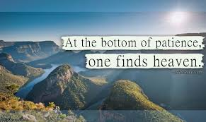 49 Popular Patience Quotes Sayings Pictures Photos Images