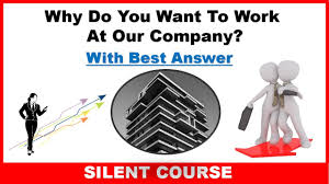 why do you want to work at our company answer freshers and why do you want to work at our company answer freshers and experience
