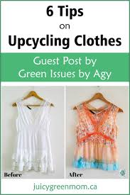 Upcycling Clothes 6 Tips On Upcycling Clothes Guest Post
