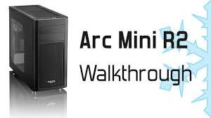 Fractal Design Arc Midi Black High Performance Pc Computer Case Fractal Design Arc Mini R2 Walkthrough