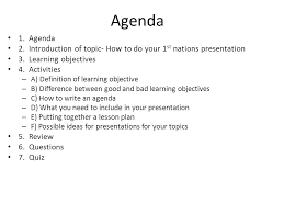 st nations project presentation example agenda agenda  introduction of topic how to do your 1 st