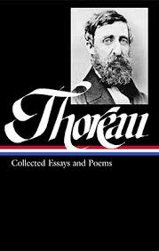 henry david thoreau collected essays amp poems library of america henry david thoreau collected essays poems