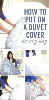 how to put on a duvet cover back in its 24 seconds yourself easy way comforter how to put on a duvet cover
