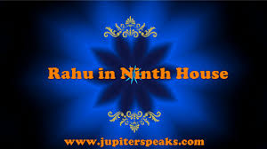 Best 10 Effects Of Rahu In 9th House In Male Female Horoscope