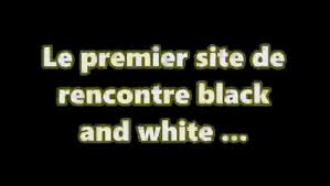 site rencontre en black