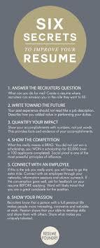 improving your resume six amazing secrets to improve your resume job resume
