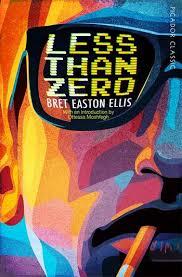 Less Than Zero by Bret Easton Ellis - 9781509870158 - Pan Macmillan