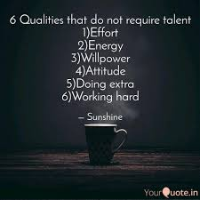 Talent Quotes Inspiration 48 Qualities That Do Not R Quotes Writings By Ratna Menon