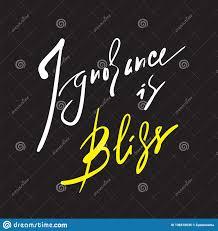 Lignorance Est Bonheur Inspirez Et Citation De Motivation