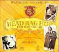 Head Rag Hop: Piano Blues 1925-1960