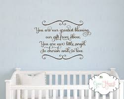 Baby Blessing Quotes Gorgeous Baby Nursery Wall Decal You Are Our Greatest Blessing A Gift From