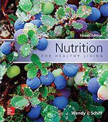 nutrition for healthy living 4th edition kindle edition
