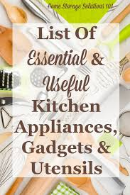 kitchen utensils list. List Of Essential And Useful Kitchen Appliances, Gadgets Utensils, So You Know What Utensils K