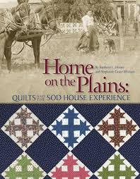 Home on the Plains: Quilts and the Sod House Experience: Kathy ... & Home on the Plains: Quilts and the Sod House Experience: Kathy Moore,  Stephanie Whitson: 9781935362807: Amazon.com: Books Adamdwight.com
