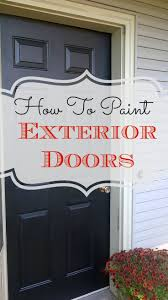 paint finish for exterior front door. how to paint exterior doors finish for front door