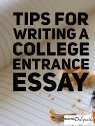 how to write a winning college application essay bailey study  tips for writing a college entrance essay teach them diligently homeschool blog