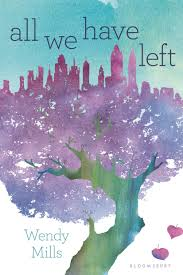 Amazon.com: All We Have Left (9781681194325): Mills, Wendy: Books