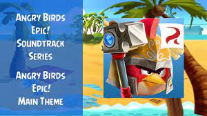 Angry Birds Epic Soundtrack   Angry Birds Epic! Main Theme