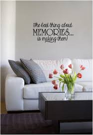 the best thing about memories is making them inspirational vinyl wall decals quotes sayings lettering letters on wall art lettering quotes with the best thing about memories is making them inspirational vinyl