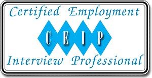The Ceip Credential Certified Employment Interview Professional