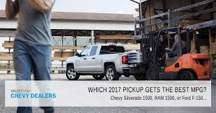 2017 Silverado 1500 MPG vs RAM & Ford F-150 | Valley Chevy