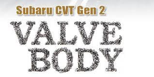 Subaru Spring Rate Chart Gears Magazine Subaru Cvt Gen 2 Valve Body