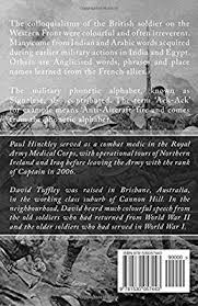 During wwi, the british royal airforce introduced the first complete spelling alphabet unlike, say, the international phonetic alphabet, which indicates intonation, syllables, and other. Battlefield Colloquialisms Of World War I By Tuffley Dr David Hinckley Paul Amazon Ae