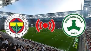Fenerbahçe Giresunspor maçı canlı izle video