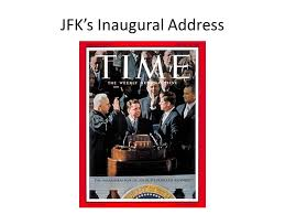 jfk s inaugural address rhetoric the study of effective use of  1 jfk s inaugural address